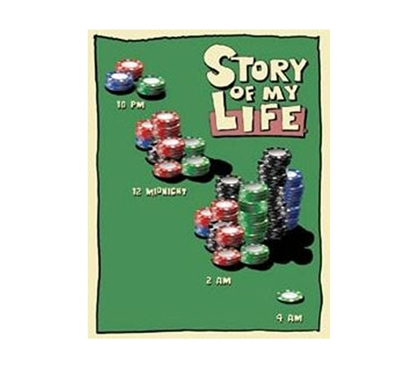 Decorate Your Dorm Room - Poker Chips Life Story Tin Sign - Decor For Dorms