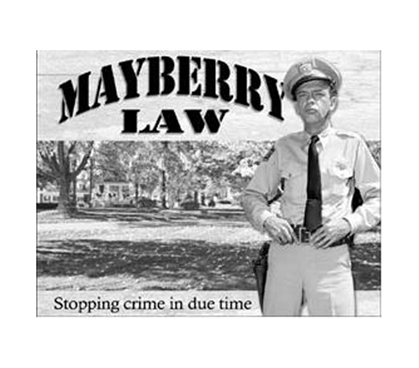 Decorate With Funny Tin Signs - Mayberry Law Tin Sign - Dorm Room Decorations