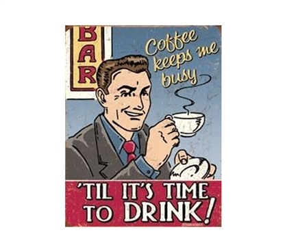 Buy College Items - Coffee Drink Tin Sign - Decorations For Dorms