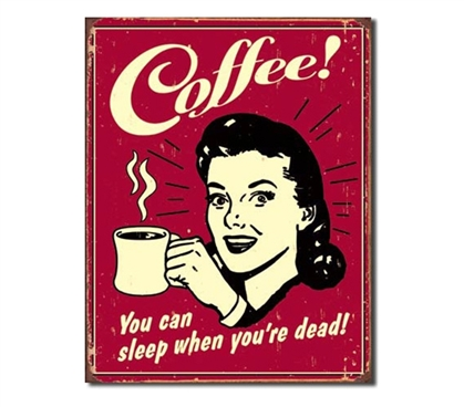 Tin Sign Dorm Room Decor coffee advertisement joke on red tin sign for dorm wall or apartment decoration