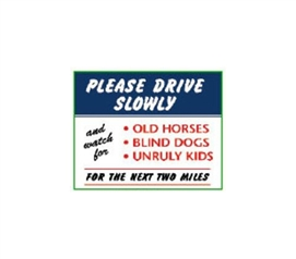 Drive Slowly - Tin Sign - College Wall Decor