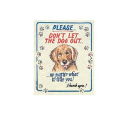 Add Dorm Wall Decor - Don't Let Dog Out - Tin Sign - Buy Dorm Supplies