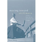 Martial Arts Books Moving Toward Stillness