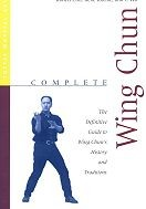 Martial Arts Books Complete Wing Chun