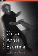 Martial Arts Books Secrets of Giron Arnis Escrima