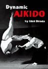 Martial Arts Book Dynamic Aikido