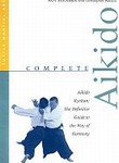 Martial Arts Books Complete Aikido