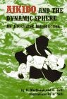 Martial Arts Books Aikido And Dynamic Sphere