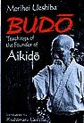 Martial Arts Books Budo Teachings Ueshiba