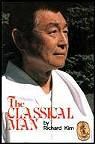 Martial Arts Books Classical Man
