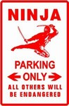 Martial Arts Novelties Parking Sign Ninja Only