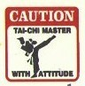 Martial Arts Novelties Parking Sign Caution Taichi