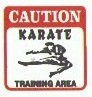 Martial Arts Novelties Parking Sign Karate Area