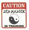 Martial Arts Novelties Parking Sign Zen Training