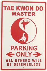 Martial Arts Novelties Parking Sign Master TKD
