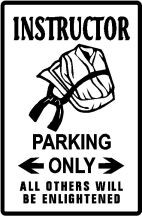 Martial Arts Novelties Parking Sign Instructor