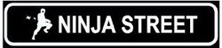 Martial Arts Novelties Parking Sign Ninja Street