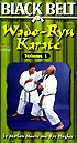 Martial Arts DVD Videos Wado Ryu Karate1