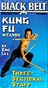 Martial Arts DVD Videos Kunfu Three Section Staff