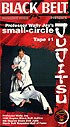 Martial Arts DVD Videos Small Circle Jujitsu Vol1