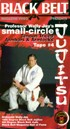 Martial Arts DVD Videos Small Circle Jujitsu Vol4