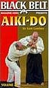 Martial Arts DVD Videos Aikido Vol4