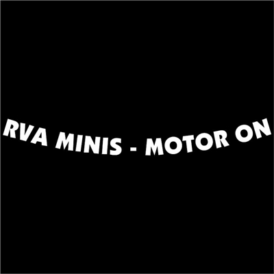 RVA MINIS - MOTOR ON Front Windshield