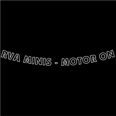 RVA MINIS - MOTOR ON Outline Windshield Banner