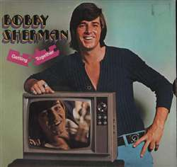 Bobby Sherman Getting Together