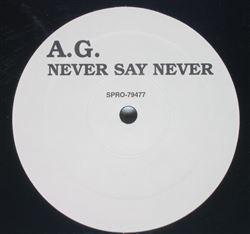 A.G. Never Say Never