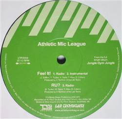 Athletic Mic League Whatchuknow / Xoom / Feel It! / RU?