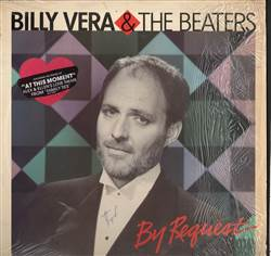 Billy Vera & The Beaters By Request (The Best Of Billy Vera & The Beaters)