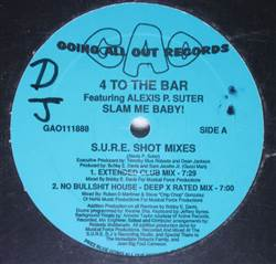 4 To The Bar featuring Alexis P. Suter Slam Me Baby!