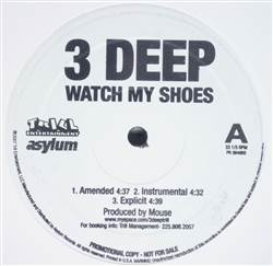 3 Deep Watch My Shoes
