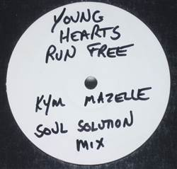 Kym Mazelle Young Hearts Run Free (Soul Solution Mixes)