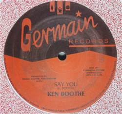 Ken Boothe Say You