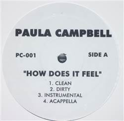 Paula Campbell How Does It Feel / Who Got Next