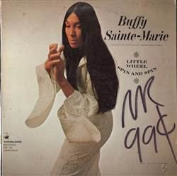 Buffy Sainte-Marie Little Wheel Spin And Spin