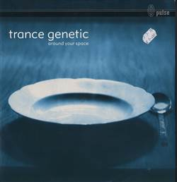 Trance Genetic Around Your Space