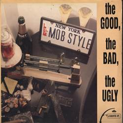 Mob Style The Good, The Bad, The Ugly