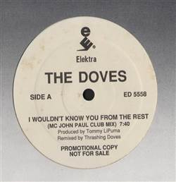 Doves I Wouldn't Know You From The Rest
