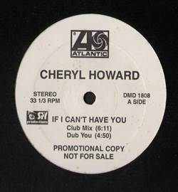 Cheryl Howard If I Can't Have You