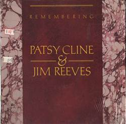 Patsy Cline & Jim Reeves Remembering Patsy Cline & Jim Reeves