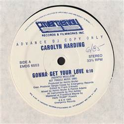 Carolyn Harding Gonna Get Your Love
