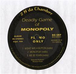 2 N Da Chamber Wishit Was A Button / Monopoly / We Be Fishin