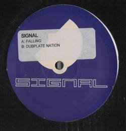 Signal Falling / Dubplate Nation