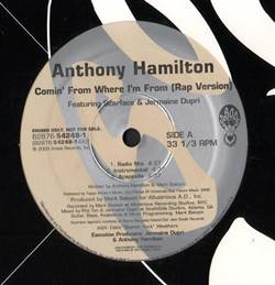 Anthony Hamilton Comin' From Where I'm From (Rap Version)