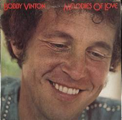 Bobby Vinton Melodies Of Love