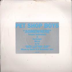 Pet Shop Boys Somewhere / A Red Letter Day