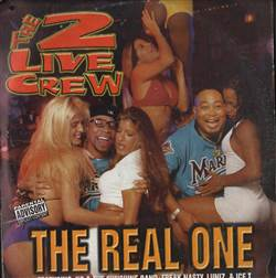 2 Live Crew The Real One